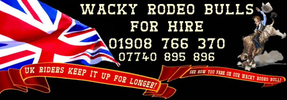 WACKY RODEO BULLS - RODEO BULL HIRE – BUCKING BRONCO HIRE LONDON – ESSEX – KENT – MIDLANDS